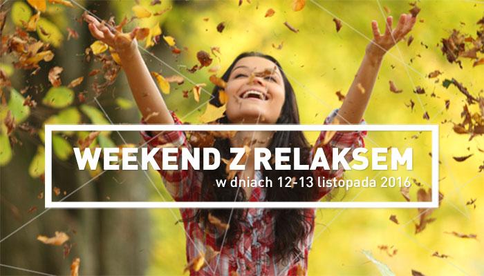 II Edycja Weekendu z Relaksem